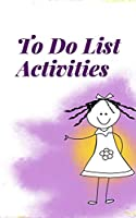 To Do List Activities: Personal Activities Things to Accomplish,  Easy Glance.