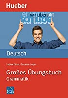 Hueber dictionaries and study-aids: Grosses Ubungsbuch Deutsch - Grammatik