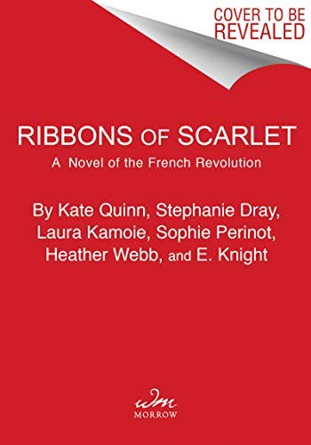 Ribbons of Scarlet: A Novel of the French Revolution's Women (English Edition)