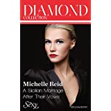Michelle Reid Diamond Collection 201308/A Sicilian Marriage/After Their Vows