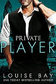 Private Player: A Billionaire Romance