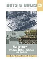 Nuts & Bolts Vol.25 IV号対空戦車:Flakpanzer IV Wirbelwind, Ostwind and Kugelblitz