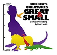 Rainbow's Creatures Great And Small