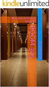 Room 305: Was your first time special? (Pink Thoughts Book 1) (English Edition)