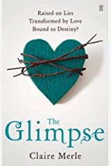 The Glimpse by Claire Merle (2012-06-01) Paperback