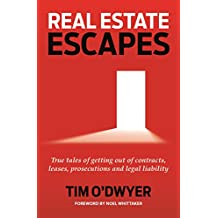 Real Estate Escapes: True tales of getting out of contracts, leases, prosecutions and legal liability
