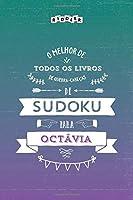 O melhor livro de quebra-cabeças de Sudoku para Octávia