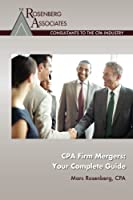 CPA Firm Mergers: Your Complete Guide [並行輸入品]