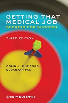 Getting that Medical Job: Secrets for Success by [Mumford, Colin J., Pal, Suvankar]