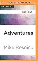 Adventures: The Chronicles of Lucifer Jones 1922-1926