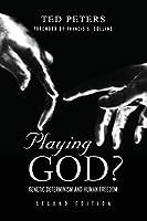Playing God?