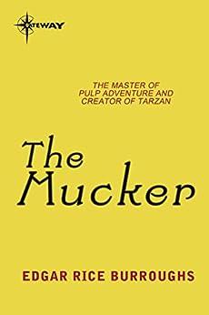 The Mucker by [Burroughs, Edgar Rice]