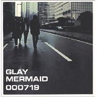 Mermaid by Glay