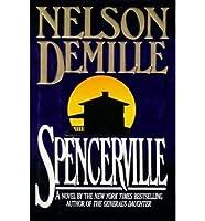 SPENCERVILLE [A NOVEL BY NELSON DEMILLE] [並行輸入品]