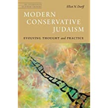Modern Conservative Judaism: Evolving Thought and Practice