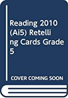 Reading 2010 (Ai5) Retelling Cards Grade 5