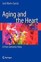 Aging and the Heart: A Post-Genomic View