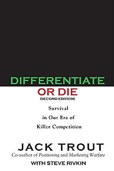 Differentiate or Die by [Jack Trout]
