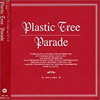 Parade by Plastic Tree