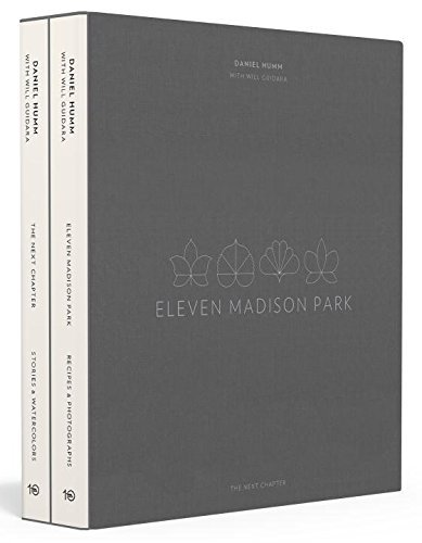 Eleven Madison Park: The Next Chapter: Stories & Watercolors, Recipes & Photographs