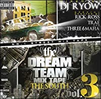 the DREAM TEAM MIX TAPE vol.3 THE SOUTH