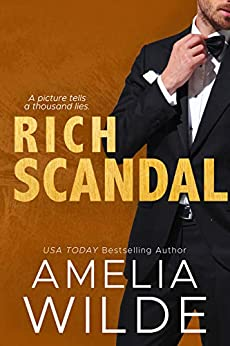 Rich Scandal (New York Billionaires Book 6) by [Wilde, Amelia]