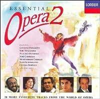 Essential Opera Vol.2