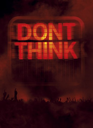 DON'T THINK -LIVE AT FUJI ROCK FESTIVAL-(初回生産限定盤)