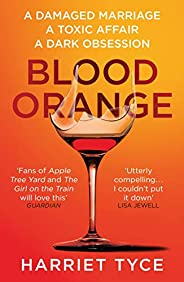 Blood Orange: The gripping, bestselling Richard & Judy book club thri