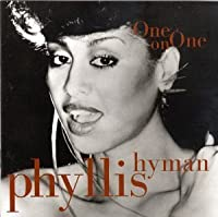 One on One by Phyllis Hyman