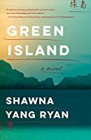 Green Island: A Novel (Please Use This Code.)