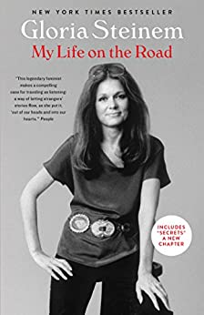 My Life on the Road by [Steinem, Gloria]