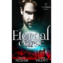 Eternal Curse (Age of Vampires Book 3)