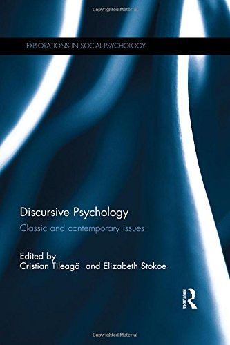Download Discursive Psychology: Classic and contemporary issues (Explorations in Social Psychology) 0415721601