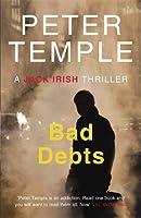 Bad Debts (A Jack Irish Thriller)