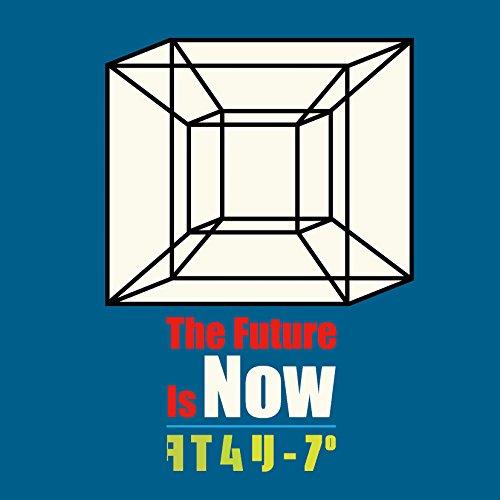 [画像:The Future Is Now/タイムリープ]