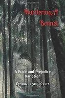 Murdering A Bennet: A Pride and Prejudice Variation