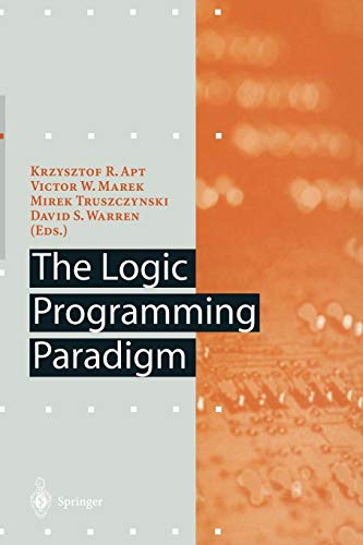 Download The Logic Programming Paradigm: A 25-Year Perspective (Artificial Intelligence) 3642642497