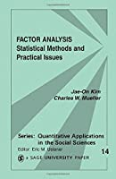 Factor Analysis: Statistical Methods and Practical Issues (Quantitative Applications in the Social Sciences)