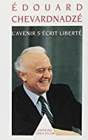 L'avenir secret s'ecrit liberte