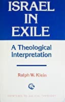 Israel in Exile, a Theological Interpretation (Overtures to Biblical Theology S.)