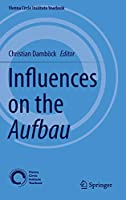 Influences on the Aufbau (Vienna Circle Institute Yearbook)