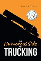 The Humorous Side of Trucking