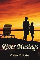 River Musings
