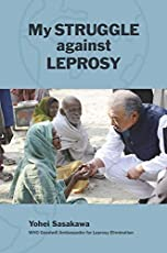 My Struggle against Leprosy