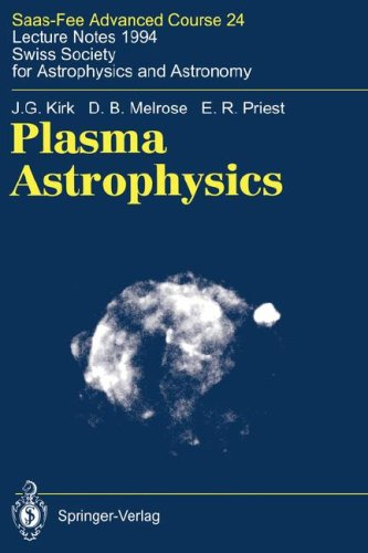 Plasma Astrophysics (Saas-Fee Advanced Course)