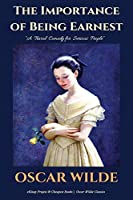 """The Importance of Being Earnest: """"a Trivial Comedy for Serious People"""""""