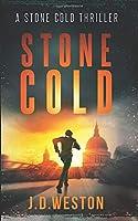 Stone Cold: A Stone Cold Thriller (Stone Cold Thriller Series)