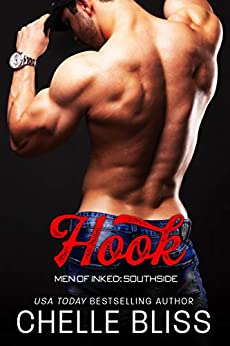 Hook (Men of Inked: Southside Book 3) by [Bliss, Chelle]
