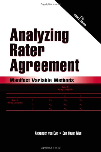 Download Analyzing Rater Agreement: Manifest Variable Methods 080584967X